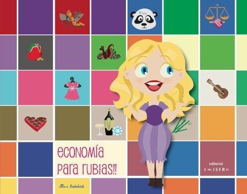 Libro Economia para rubias Felix Moreno